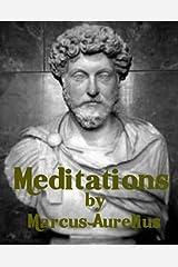 Meditations by Marcus Aurelius (Illustrated) Kindle Edition