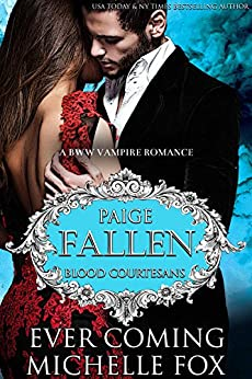 Fallen: A BBW Vampire Blood Courtesans Romance by [Ever Coming, Michelle Fox]