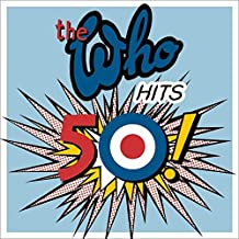 The Who: The Who Hits 50 !