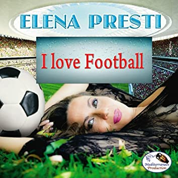 I Love Football (feat. Gianni Gandi)