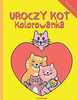 Uroczy Kot Kolorowanka: Super zabawna kolorowanka ze słodkim kotem  50 kolorowanki dla dzieci   Słodkie i zabawne wzory: w...
