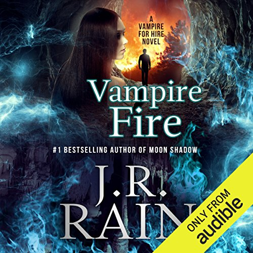 Vampire Fire                   By:                                                                                                                                 J.R. Rain                               Narrated by:                                                                                                                                 Dina Pearlman                      Length: 6 hrs and 5 mins     216 ratings     Overall 4.5
