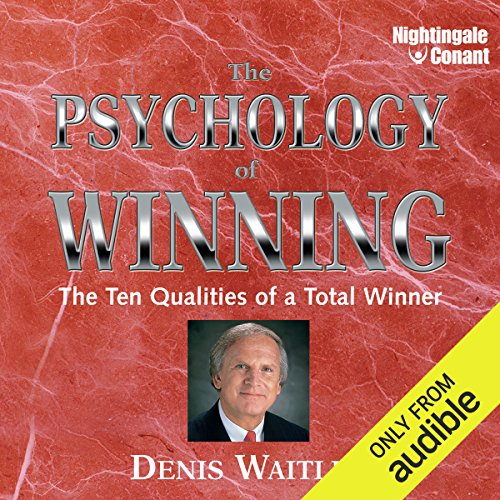 The Psychology of Winning     The Ten Qualities of a Total Winner              Written by:                                                                                                                                 Denis E. Waitley                               Narrated by:                                                                                                                                 Denis Waitley                      Length: 3 hrs and 54 mins     2 ratings     Overall 5.0