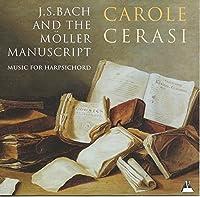 Bach & the Moller Manuscript