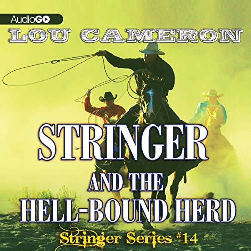 Stringer and the Hell-Bound Herd audiobook cover art