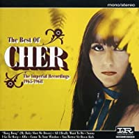 The Best of Cher: The Imperial Recordings 1965-1968 by Cher (2007-06-12)