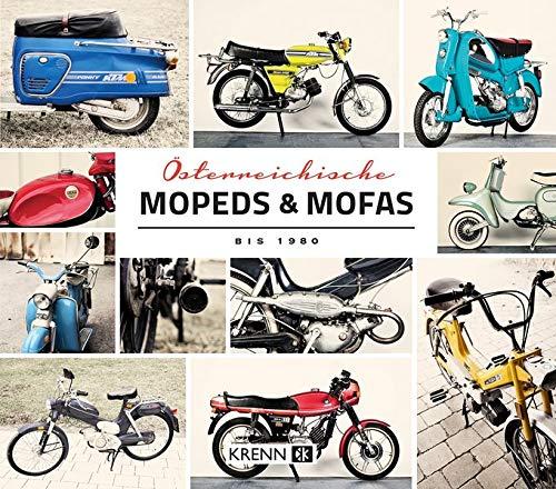 Österreichische Mopeds & Mofas bis 1980 (Die Mopeten)