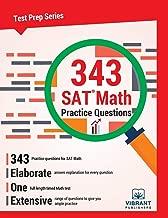 343 SAT Math Practice Questions (Test Prep Series)