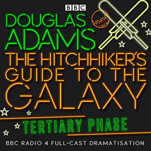 The Hitchhiker's Guide to the Galaxy, The Tertiary Phase (Dramatized) audiobook cover art