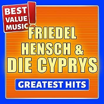 Friedel Hensch und die Cyprys - Greatest Hits (Best Value Music)
