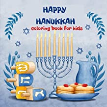 Happy Hanukkah Coloring Book for Kids: A Jewish Holiday Colouring Book, Makes a great holiday gift!