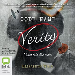 Code Name Verity                   Written by:                                                                                                                                 Elizabeth Wein                               Narrated by:                                                                                                                                 Morven Christie,                                                                                        Lucy Gaskell                      Length: 10 hrs and 3 mins     50 ratings     Overall 4.5