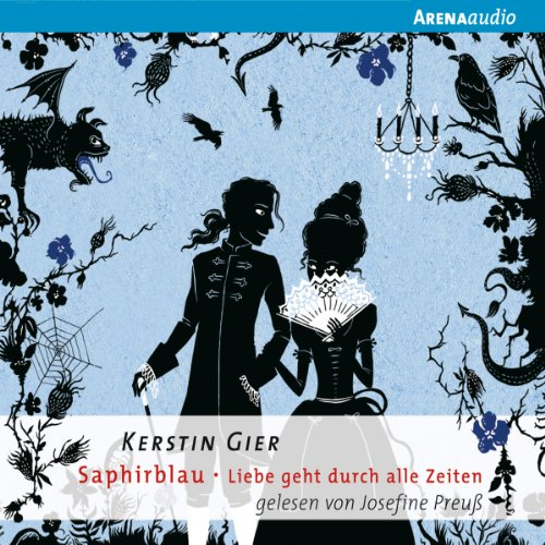 Saphirblau     Liebe geht durch alle Zeiten 2              By:                                                                                                                                 Kerstin Gier                               Narrated by:                                                                                                                                 Josefine Preuß                      Length: 4 hrs and 46 mins     Not rated yet     Overall 0.0