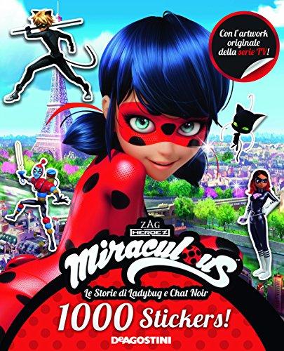 1000 stickers! Miraculous. Le storie di Ladybug e Chat Noir. Con adesivi. Ediz. a colori