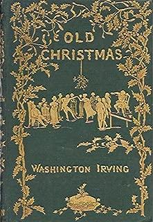 Old Christmas: Sketch Book of Washington Irving