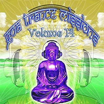 Goa Trance Missions V.14 (Best Of Psy Techno, Hard Dance, Progressive Tech House Anthems)