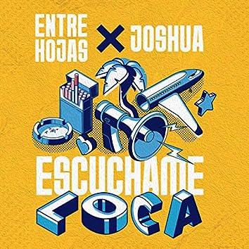 Escuchame Loca (Remix)