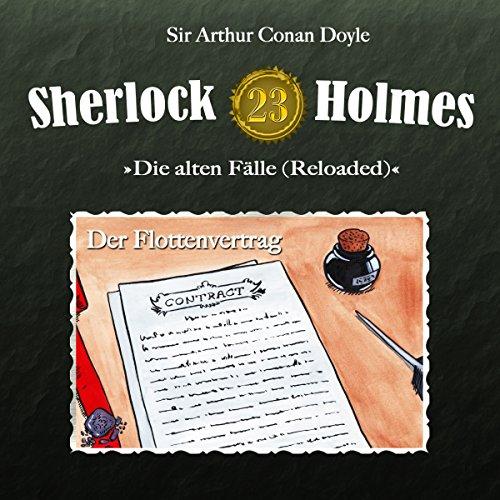 Der Flottenvertrag (Sherlock Holmes - Die alten Fälle 23 [Reloaded]) Titelbild