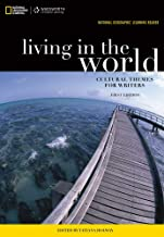 National Geographic Reader: Living in the World: Cultural Themes for Writers (with eBook Printed Access Card) (National Geographic Learning Reader series)