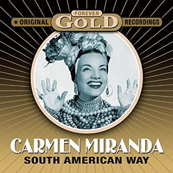 Forever Gold - South American Way