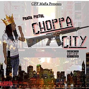 Choppa City