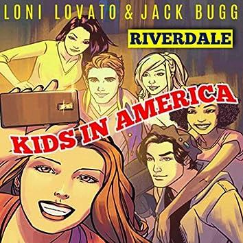 """Kids In America (From """"Riverdale"""") (Original Score)"""
