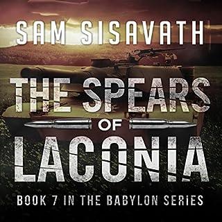 The Spears of Laconia     Purge of Babylon, Book 7              Auteur(s):                                                                                                                                 Sam Sisavath                               Narrateur(s):                                                                                                                                 Adam Danoff                      Durée: 11 h et 40 min     Pas de évaluations     Au global 0,0