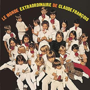 Le monde extraordinaire de Claude François