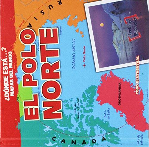 El polo norte/ The North Pole (Dónde está…? Mapas del mundo/ Where on Earth? Mapping Parts of the World)