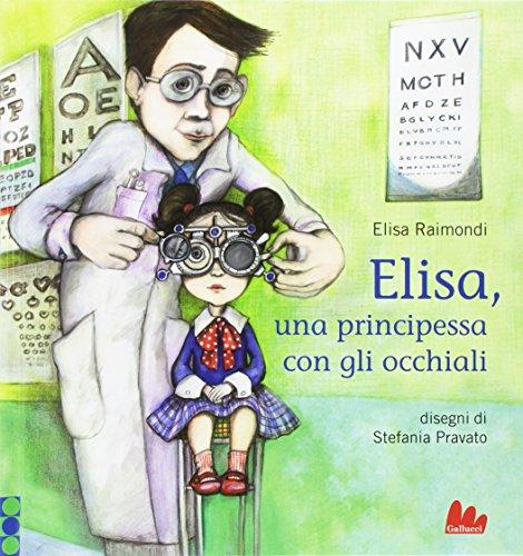 Elisa, una principessa con gli occhiali