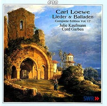 Loewe: Lieder & Balladen (Complete Edition, Vol. 17)