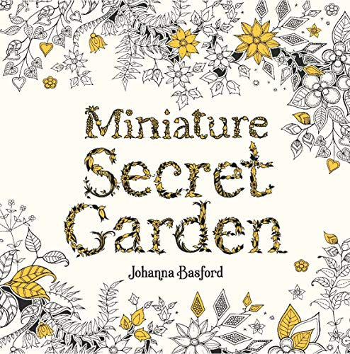Miniature Secret Garden: A Pocket-sized Adventure Colouring Book