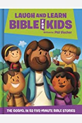 Laugh and Learn Bible for Kids: The Gospel in 52 Five-Minute Bible Stories Hardcover