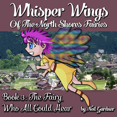 Whisper Wings of the North Shores Fairies audiobook cover art