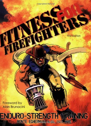 Fitness for Firefighters: Enduro-Strength Training