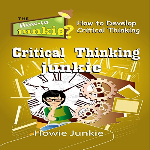 Critical Thinking Junkie audiobook cover art