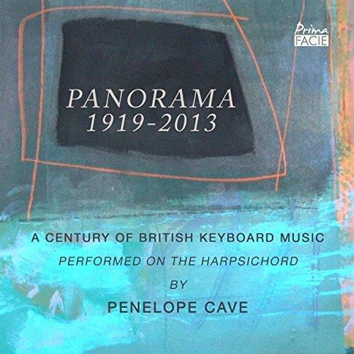 Panorama 1919-2013: A Century of British Keyboard Music