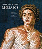 Greek and Roman Mosaics (Centurion Edition)