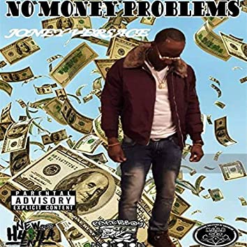 No Money Problems