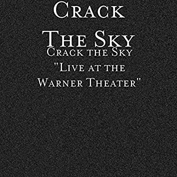 Crack the Sky: Live at the Warner Theater