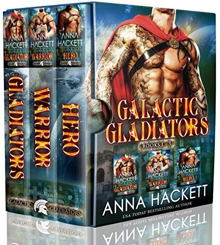 Galactic Gladiators Set Books 1-3 by Anna Hackett