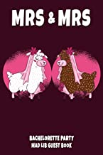 MRS & MRS: Bachelorette Party Mad Lib Guest Book - Gay Women Bridal Shower Party Book - White & Brown Female Llamas getting married funny illustration