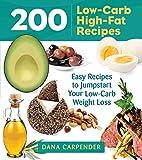 200 Low-Carb, High-Fat Recipes