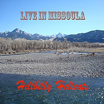 Live in Montana (Remastered)