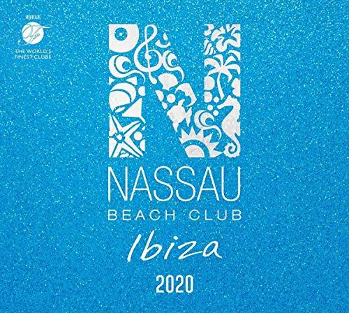"Nassau Beach Club Ibiza 2020"" Compilation"