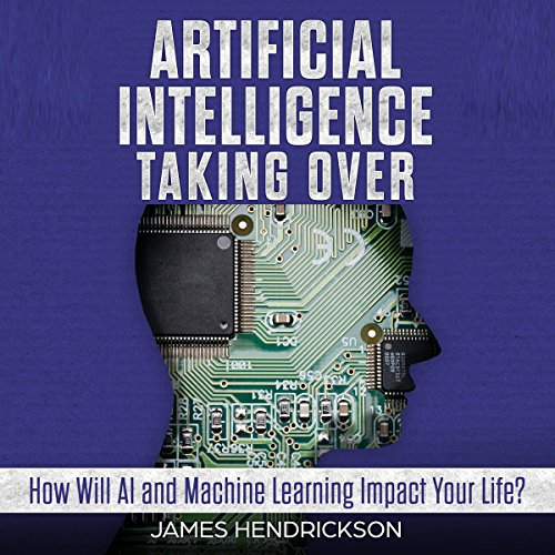 Artificial Intelligence: Taking Over audiobook cover art
