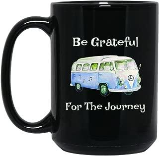Be Grateful For The Journey - Bus On Black Mug - Gift Idea For Deadheads - 15 oz