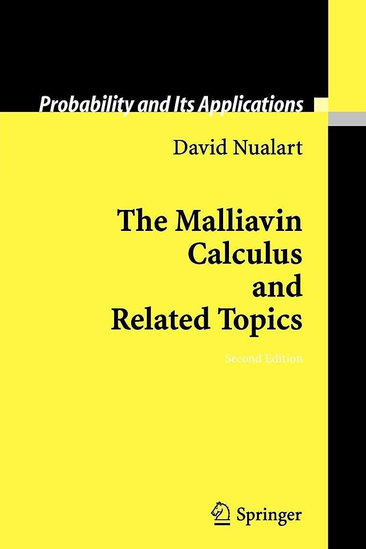 通常ヨーグルト耐えるThe Malliavin Calculus and Related Topics (Probability and Its Applications)
