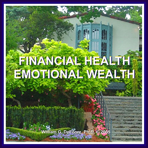 Financial Health, Emotional Wealth audiobook cover art