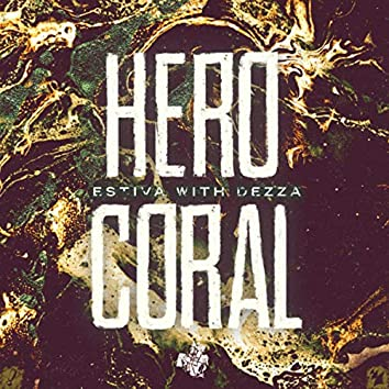 Hero & Coral
